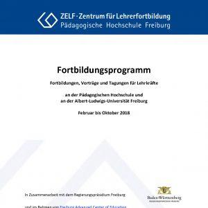 Broschüre für Fortbildungen für Lehrkräfte von der Universität und der Pädagogischen Hochschule Freiburg. Februar bis Oktober 2018