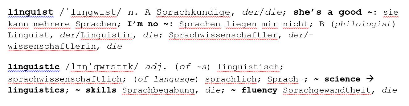Zitatquelle: Dudenredation und Oxford University Press (Hrsg.). 1999. Duden-Oxford, Goßwörterbuch Englisch: Deutsch-Englisch, Englisch Deutsch. Mannheim: Dudenverlag.